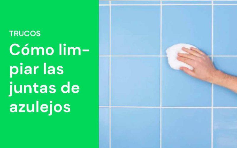 Cómo limpiar las juntas de los azulejos